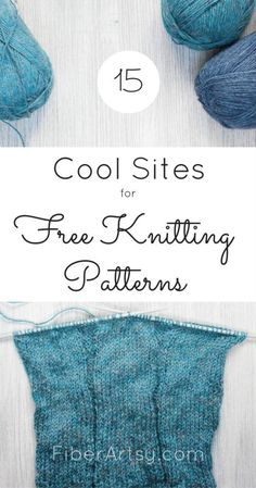 15 Sites for Free Knitting Patterns. Find lots of free knitting patterns for knitted hats, gloves, sweaters and blankets. FiberArtsy.com