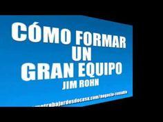 Como Formar Un Gran Equipo - JIM ROHN - YouTube