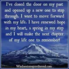 The past is just that 'the past' - DOOR CLOSED