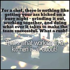 The kitchen, the only place where you can get high and stressed at the same time! :-) #Chefs #Chefslife