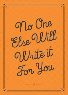 Awesome, Inspirational NaNoWriMo Posters That Will Get You To The End Of Your Novel