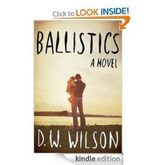 Amazon.com: Ballistics eBook: D. W. Wilson: Kindle Store October monthly deals