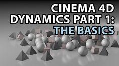 C4D - Dynamics Part 1 - The Basics