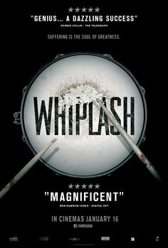 Whiplash (2014) Terence Fletcher: There are no two words in the English language more harmful than good job.
