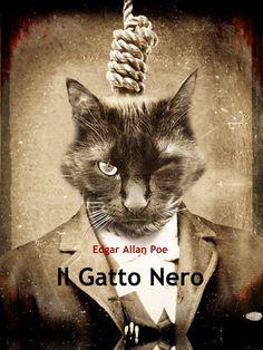 """Edgar Allan Poe """"il gatto nero"""" (eclettica volume#01)"""
