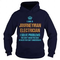 JOURNEYMAN ELECTRICIAN - I SOLVE PROBLEMS - #tee times #printed shirts. I WANT THIS => https://www.sunfrog.com/LifeStyle/JOURNEYMAN-ELECTRICIAN--I-SOLVE-PROBLEMS-Navy-Blue-Hoodie.html?id=60505