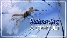 Swimming Is Difficult, Some Make It Look Easy!
