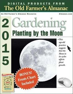 2015 Gardening - Planting by the Moon