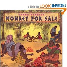 Monkey For Sale by Sanna Stanley (Democratic Republic of the Congo) Monkeys For Sale, African American Literature, Huggies Diapers, Find A Book, Book Projects, Child Life, Republic Of The Congo, Book Lists, Childrens Books