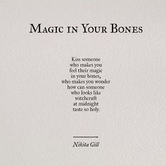 Magic in your bones - Nikita Gill Poem Quotes, Lyric Quotes, Words Quotes, Wise Words, Sayings, Qoutes, Witch Quotes, Lyrics, Pretty Words