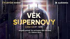 Liou Cch'-sin - Věk supernovy | Audiokniha - YouTube Youtube, Calm, Artwork, Work Of Art, Youtubers, Youtube Movies