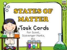 28 task cards on States of Matter.Recording sheet and Answer key included.Multiple uses including Scoot, Classroom scavenger hunt, small group/ whole class activity.