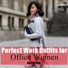 50 Perfect Work Outfits for Office Women   http://buzz16.com/perfect-work-outfits-for-office-women/
