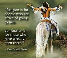Native American Indian quote on religion & spirituality.