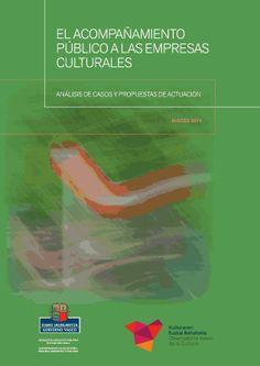 El acompañamiento público a las empresas culturales. http://artxipelag.com/el-acompanamiento-publico-las-empresas-culturales/
