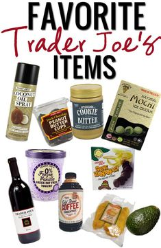 Favorite Trader Joe's Items. Yep, these are all on my list for my next trip! Gimme all the dark chocolate peanut butter cups!