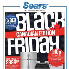 View the Sears Canada 2015 Black Friday Ad with Sears Canada deals and sales