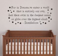 This wall decal featuring Dumbledore's timeless wisdom. | 27 Adorable Harry Potter Things Your Baby Needs