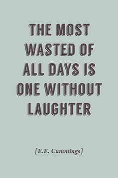 The Most Wasted Of All Days Ee Mings Quote Motivational Poster Keep