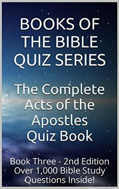 95 best spirituality images on pinterest spirituality kindle and the complete acts of the apostles quiz book 2nd edition over 1 000 bible study questions inside books of the bible quiz series 3 kindle edition by fandeluxe Choice Image
