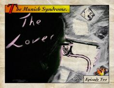 The Lover, Episode two, of, The Munch Syndrome.