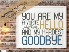 Favorite Hello Hardest Goodbye svg eps dxf jpg png cut file for Silhouette and Cricut Explore craft machines by HoneybeeSVG on Etsy
