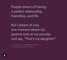 Mom And Dad Quotes, Father Quotes, Family Quotes, True Quotes, Words Quotes, Girl Quotes, Parents Quotes From Daughter, Study Motivation Quotes, Genius Quotes