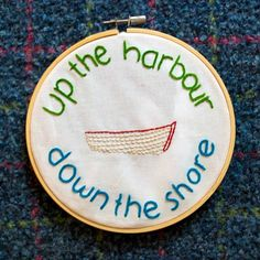 Up the Harbour, Down the Shore: Newfoundland Sayings - 6 inch wooden hand embroidery hoop Newfoundland Canada, Newfoundland And Labrador, Wood Pallet Signs, Wood Signs, Stone Painting, Rock Painting, Wooden Hand, Quilt Making, Cute Drawings