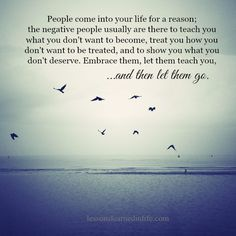 Lessons Learned in Life | And then let them go.