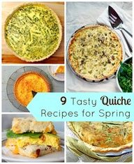 9 Incredible Homemade Quiche Recipes for Easter Brunch. Can you say early lunch? Yum!