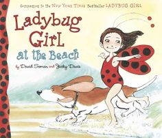Ladybug Girl is an awesome protagonist in a whole series of books. I particularly love Ladybug Girl at the Beach.