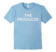 The Producer T Shirt For Father And Mother