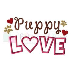 Puppy Love Saying Applique Design