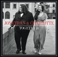 ▶ Jonathon and Charlotte - Together - Full Album - YouTube -   Wow, I Like them as much as I Love Joshua Ledet !!!