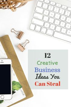 12 Creative Business Ideas You Can Steal