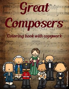 Great Composers Coloring Book with Print Copywork - Great Composers Coloring Book includes 35 coloring pages with an additional 35 pages of large print copywork to trace th Coloring Books, Coloring Pages, Music Composers, Music Activities, Elementary Music, Music For Kids, Music Classroom, Music Lessons, Music Education