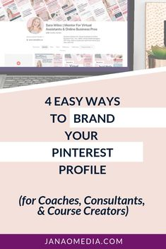 4 Ways to Customize & Brand The Look of Your Pinterest Profile. Pinterest is a highly visual platform. Here are are four easy ways to really make your profile pop – and feel just right for you and your brand!About: Pinterest strategy, Pinterest for coaches, consultants, and course creators. #pinterestmarketing #coachingbusiness #coaching #onlinecourses