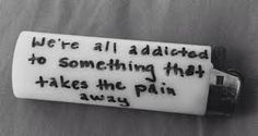 #addictions #quote #lighter #smoker