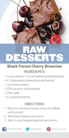 Black Forest Cherry Brownies Recipe: Raw Desserts Cooking Demonstration at #PURecSports #movemoreachievemore  http://www.purdue.edu/recsports/programs/fitness_and_wellness/demonstration_kitchen/index.php