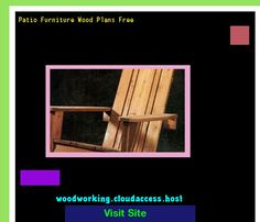 Patio Furniture Wood Plans Free 224957 - Woodworking Plans and Projects!