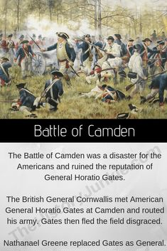 The Battle of Camden was a disaster for the Americans. Horatio Gates fled the field in disgrace and was eventually court-martialed. The only positive result from the battle was that Gates was replaced by Nathanael Greene. Revolutionary War Battles, American Revolutionary War, American War, Continental Army, American Independence, Freedom Of Speech, Military Art, Camden, Revolutionaries