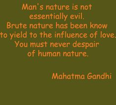 Gandhi Love Quotes Where Love Is There God Is Also Mahatma Gandhi Love Quotes