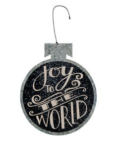 Look what I found on #zulily! 'Joy to the World' Tin Ball Ornament by Primitives by Kathy #zulilyfinds
