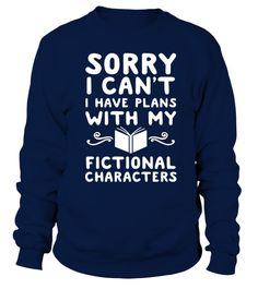 # reading writer books tshirt . I HAVE PLANS WITH MY FICTIONAL T SHIRT reading writer books tshirt