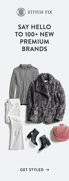 Stitch Fix now brings you the premium & emerging brands you love, plus new ones to try. Discover that must-have leather jacket or a special occasion showstopper. Whatever you're dreaming of, our Stylists can help. With free shipping & returns, it's the perfect time to schedule a Fix!