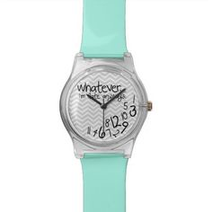 Whatever, Im late anyways - Teal Blue and Gray Wrist Watch. who wants to get this fo me? haha.. we all know its true.