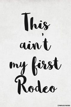 Old Quotes, Life Quotes, Family Quotes, Baby Quotes, Southern Phrases, Southern Quotes, Southern Humor, Southern Women Sayings, Rodeo Quotes