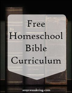 Big list of Free Homeschool Bible Curriculum