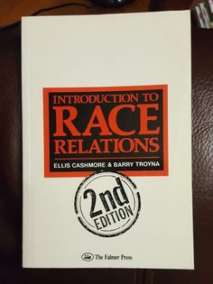 INTRODUCTION TO RACE RELATIONS by Ellis Cashmore Barry Troyna (1990, PB 2nd Ed) #Textbook