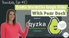 In this teacher tip, learn how to create interactive Google Slides with Pear Deck!  #vestals21stcenturyclassroom #peardeck #peardecktutorial #howtousepeardeck #peardeckslides #googleslides #interactivegoogleslides #teachertip